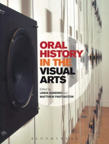 Oral History in the Visual Arts