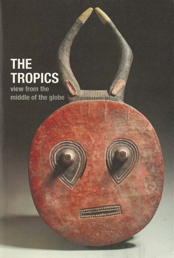 The Tropics: View from the Middle of the Globe