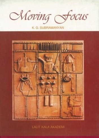 Moving Focus: Essays on Indian Art
