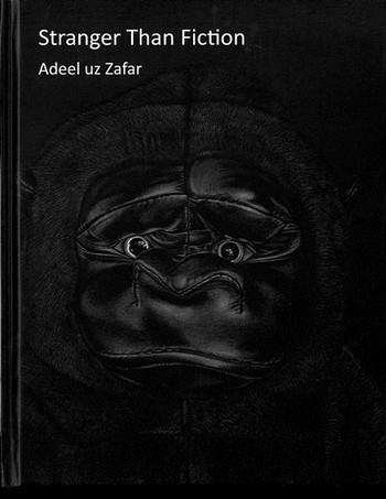 Adeel uz Zafar: Stranger Than Fiction
