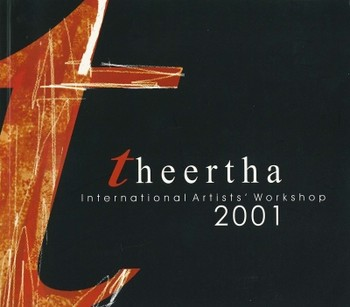 Theertha International Artists' Workshop 2001