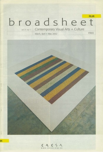 Broadsheet: Contemporary Visual Arts+Culture (All holdings in AAA)