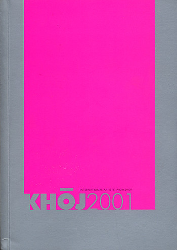 KHOJ 2001: International Artists' Workshop