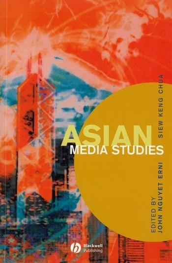 Asian Media Studies: Politics of Subjectivities