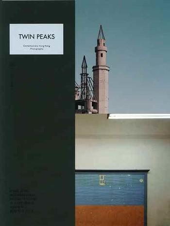 Twin Peaks: Contemporary Hong Kong Photography