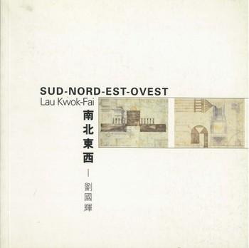 Sud-Nord-Est-Ovest: Lau Kwok-Fai
