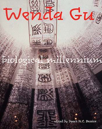 Wenda Gu: Art from Middle Kingdom to Biological Millennium