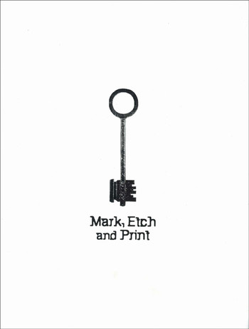Mark, Etch and Print