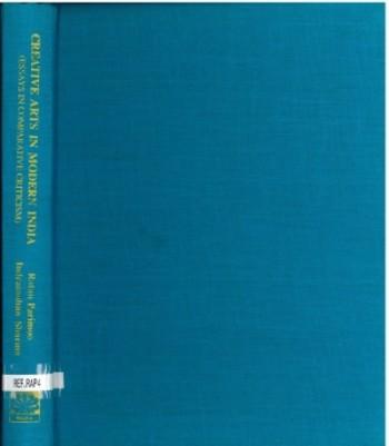 Creative Arts in Modern India: Essays in Comparative Criticism Vol. 2