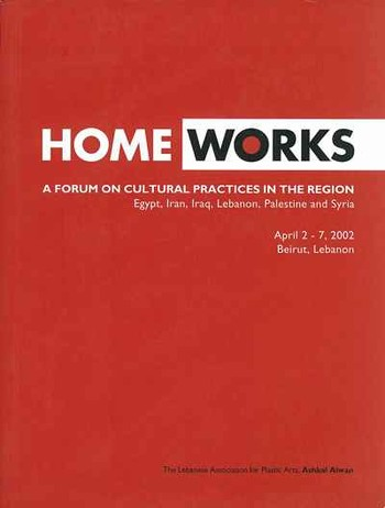 Home Works: A Forum on Cultural Practices