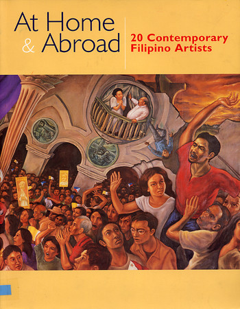 At Home & Abroad: 20 Contemporary Filipino Artists