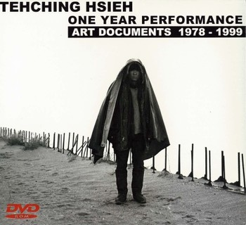 Tehching Hsieh: One Year Performance: Art Documents 1978-1999