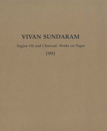 Vivan Sundaram - Engine Oil and Charcoal: Works on Paper 1991