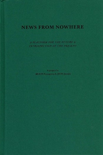 News from Nowhere: A Platform for the Future & Introspection of the Present