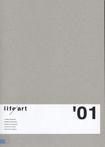 Life/ Art '01