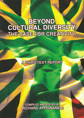 Beyond Cultural Diversity: The Case for Creativity
