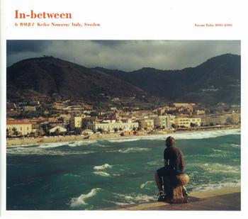 In-between 6 — Keiko Nomura: Italy, Sweden