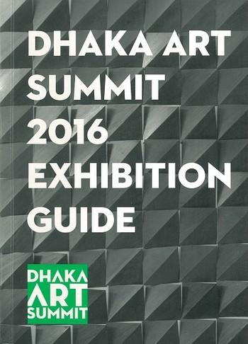 Dhaka Art Summit 2016 Exhibition Guide