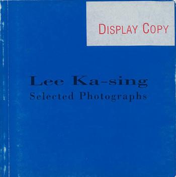 Lee Ka-sing: Selected Photographs
