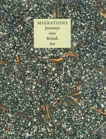 Migrations: Journey into British Art