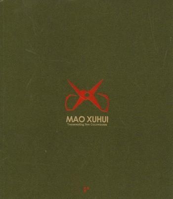 Mao Xuhui: Transcending New Concreteness