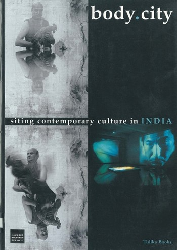 Body.City: Siting Contemporary Culture in India