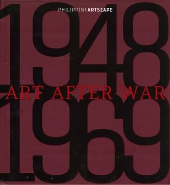 Art After War: Philippine Artscape 1948 - 1969