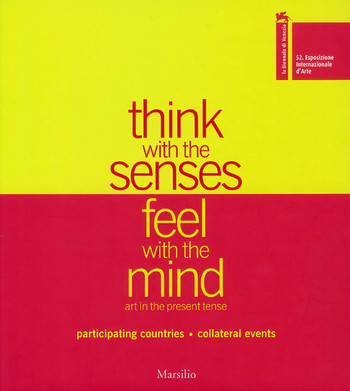 52nd International Art Exhibition vol. II: Think with the senses, feel with the mind -- art in the p