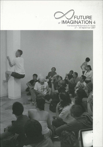 Future of Imagination 4: International Performance Art Event
