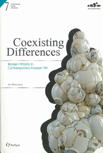 Coexisting Differences: Women Artists in Contemporary Korean Art
