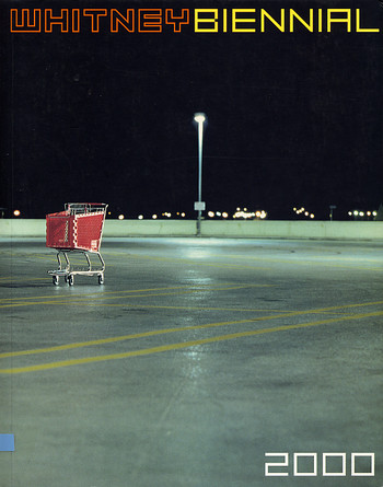Whitney Biennial 2000
