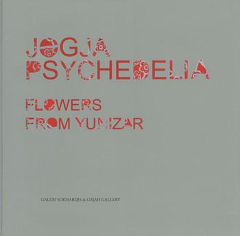 Jogja Psychedelia: Flowers from Yunizar