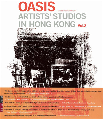 Oasis: Artists' Studio in Hong Kong (Vol. 2)