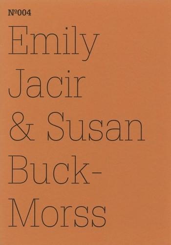 N°004: Emily Jacir & Susan Buck-Morss