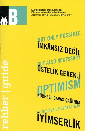Not Only Possible, But Also Necessary: Optimism in the Age of Global War: 10th International Istanbu