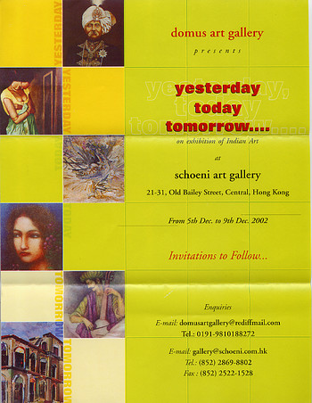 Yesterday Today Tomorrow....: An Exhibition of Indian Contemporary Art
