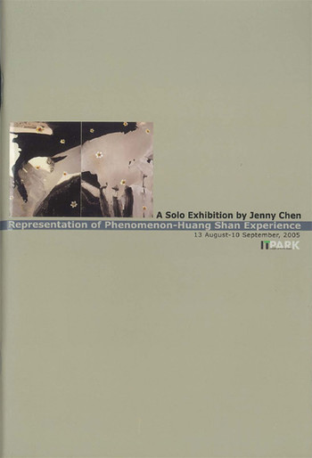 A Solo Exhibition by Jenny Chen: Representation of Phenomenon: Huan Shan Experience