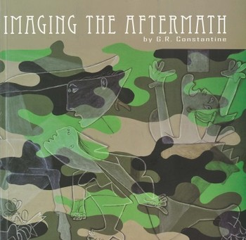 Imaging The Aftermath: Art of G.R. Constantine