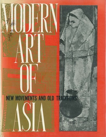 Modern Art of Asia: New Movements and Old Traditions