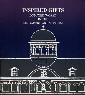 Inspired Gifts: Donated Works in the Singapore Art Museum