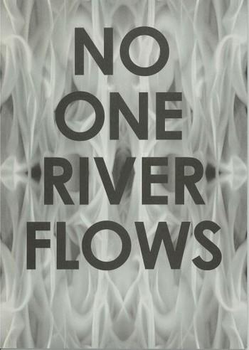 No One River Flows