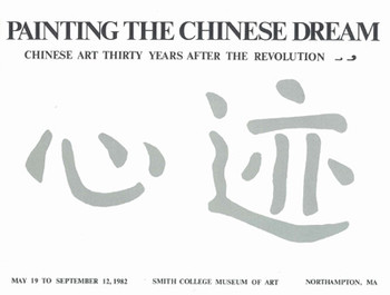 Painting The Chinese Dream: Chinese Art Thirty Years After The Revolution