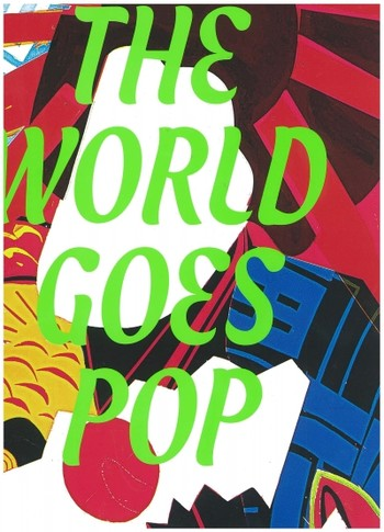 The EY Exhibition: The World Goes Pop