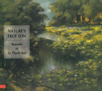 Nature's True Son: Seasons of Le Thanh Son