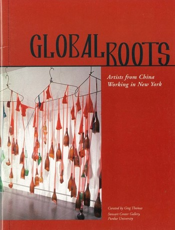 Global Roots: Artists from China Working in New York