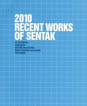 2010 Recent Works of Sentak