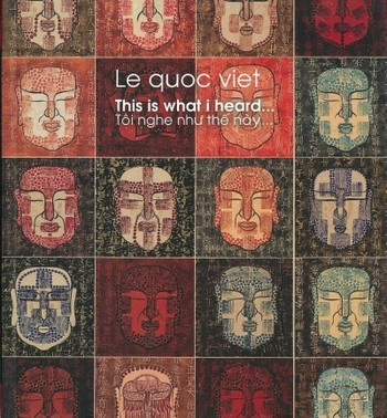 Le Quoc Viet: This is What I Heard...
