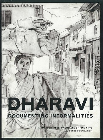 Dharavi: Documenting informalities