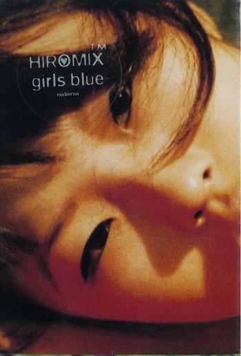 HIROMIX: Girls Blue