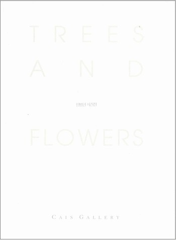 Trees and Flower: Byung-Hun Min